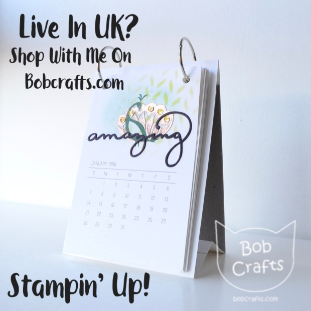 Stampin up 2018 calendar using Beautiful Peacock and Celebrate You thinlits dies from Sale-a-bration 2018 SAB